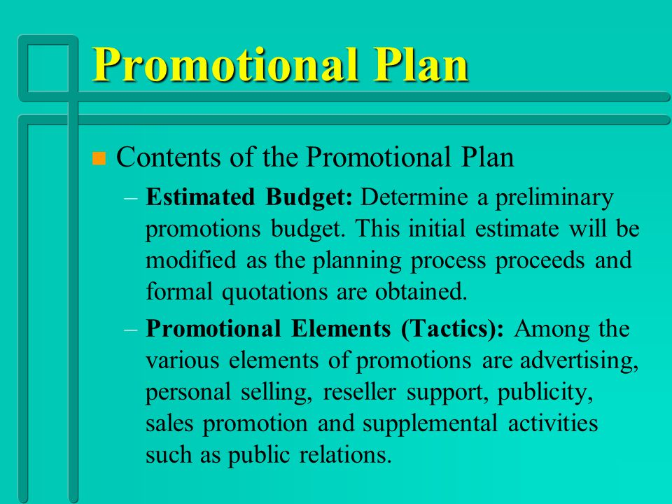 Promotional Plan Contents of the Promotional Plan