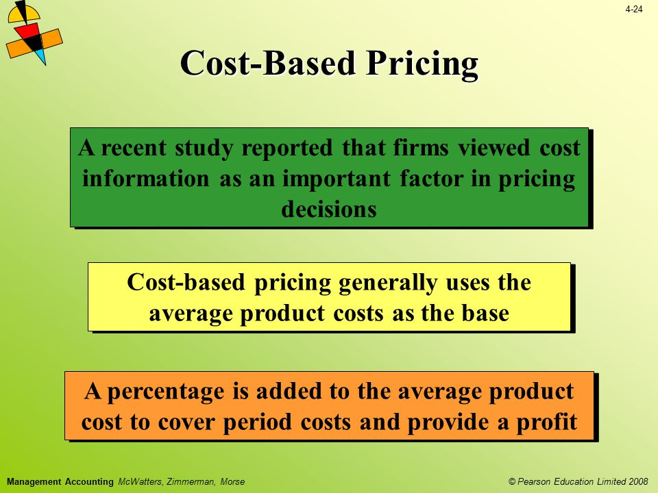 Cost-Based Pricing A recent study reported that firms viewed cost information as an important factor in pricing decisions.
