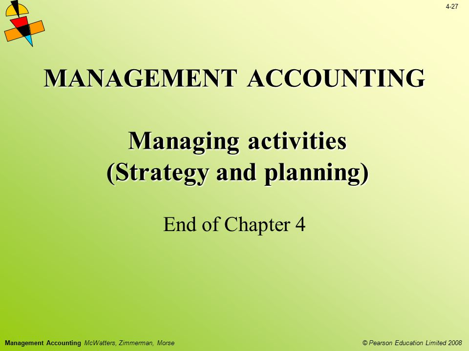 MANAGEMENT ACCOUNTING Managing activities (Strategy and planning)