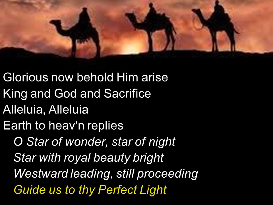 Glorious now behold Him arise