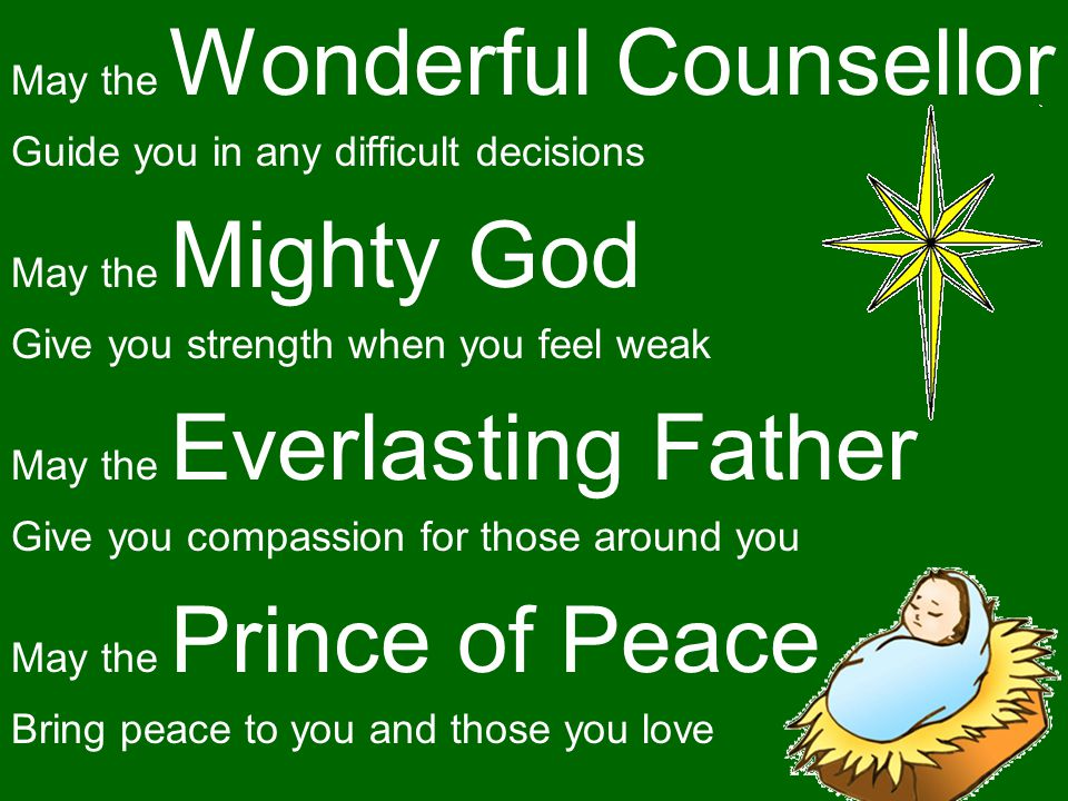May the Wonderful Counsellor