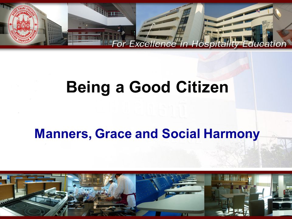 Manners, Grace and Social Harmony