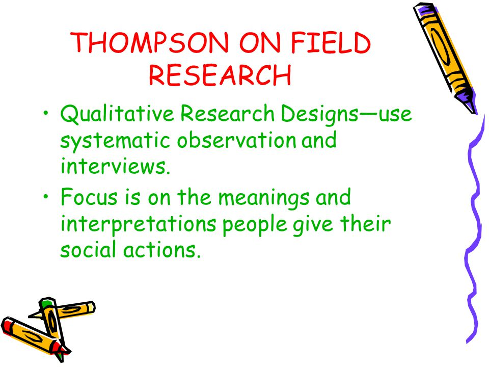 THOMPSON ON FIELD RESEARCH