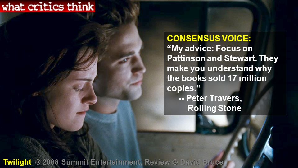 CONSENSUS VOICE: My advice: Focus on Pattinson and Stewart