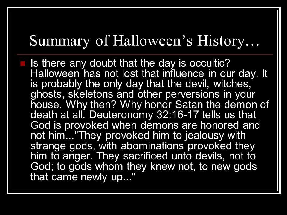 Summary of Halloween's History…