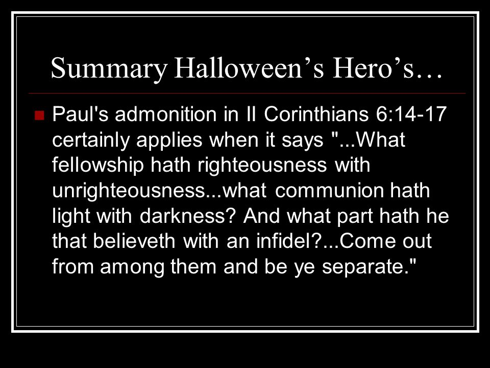 Summary Halloween's Hero's…