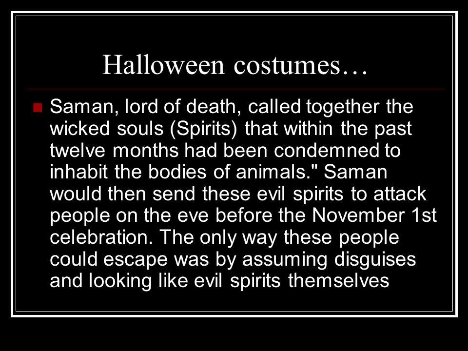 Halloween costumes…