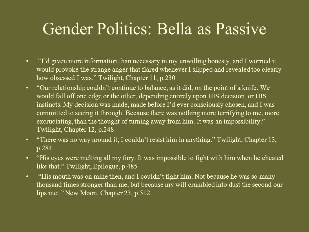 Gender Politics: Bella as Passive