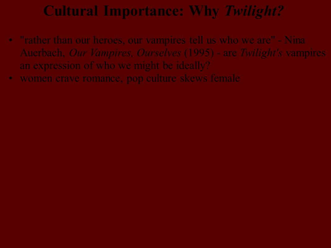 Cultural Importance: Why Twilight