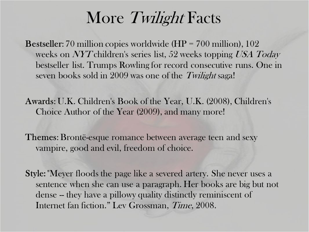 More Twilight Facts