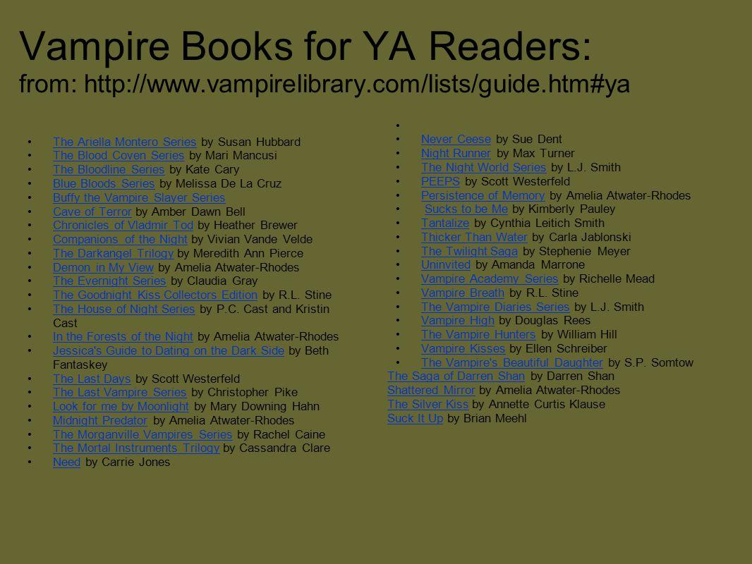 Vampire Books for YA Readers: from: http://www. vampirelibrary