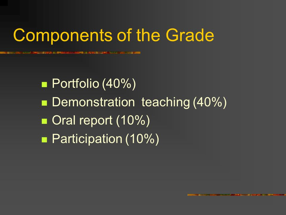 Components of the Grade