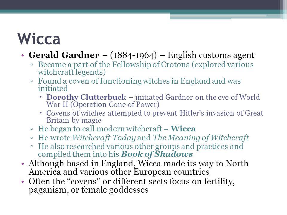 Wicca Gerald Gardner – (1884-1964) – English customs agent