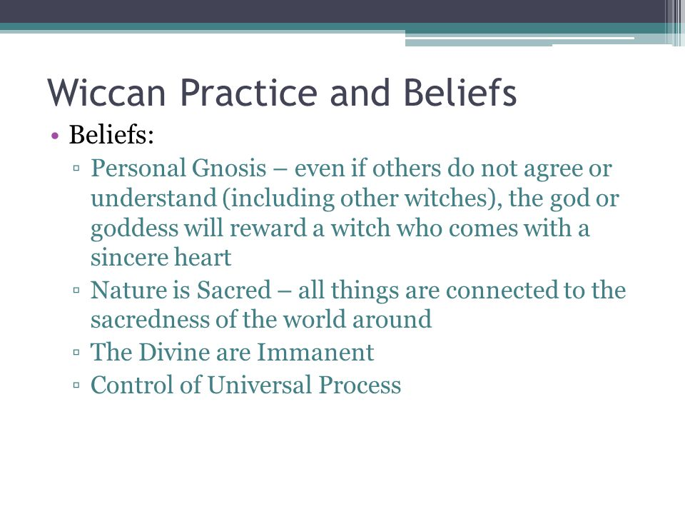 Wiccan Practice and Beliefs