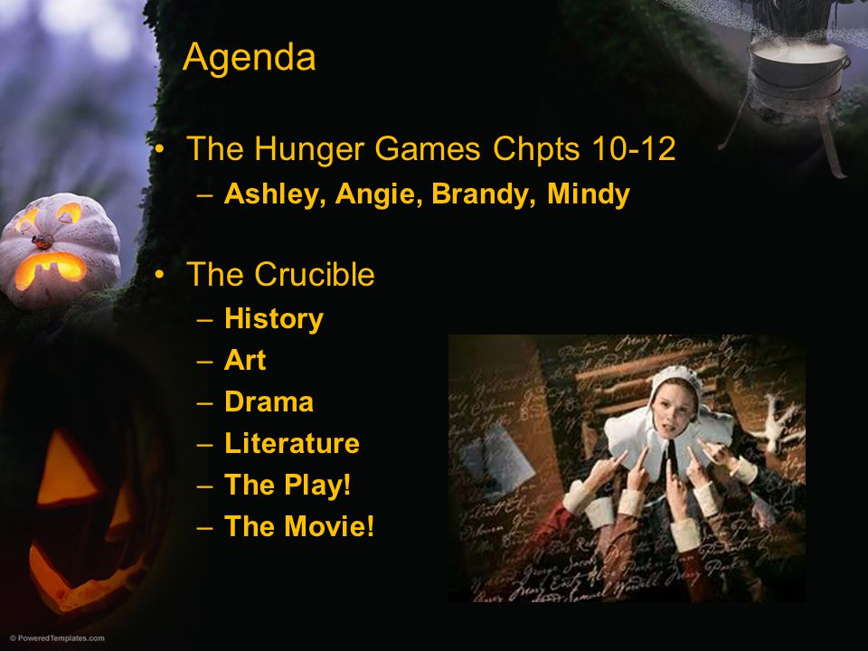 Agenda The Hunger Games Chpts 10-12 The Crucible