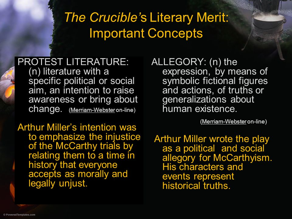 a literary analysis of the salem witch trials in the crucible by arthur miller The millers compared the us injustices toward suspected communists with the salem witch trials the only difference was that mccarthy burned books, rather than witches the crucible is set in 1692 salem massachusetts in the play and on film, where puritanism interferes in the lives of individuals and its repressiveness reigns as it did in.
