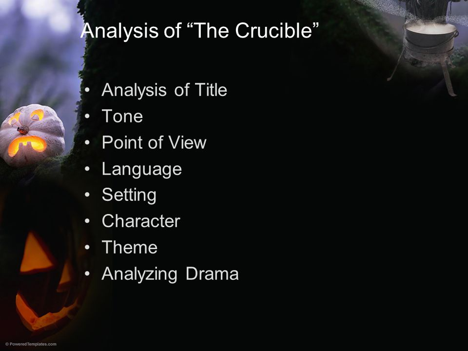 Analysis of The Crucible