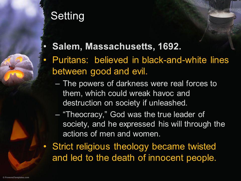 Setting Salem, Massachusetts, 1692.