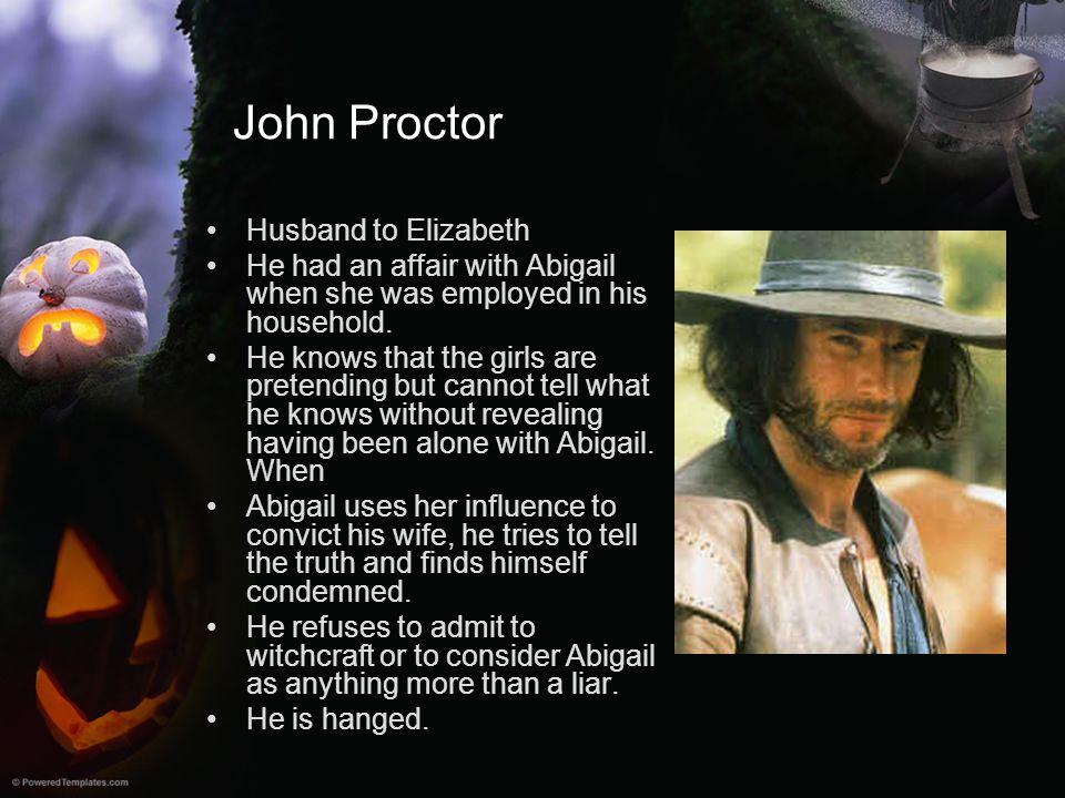 John Proctor Husband to Elizabeth