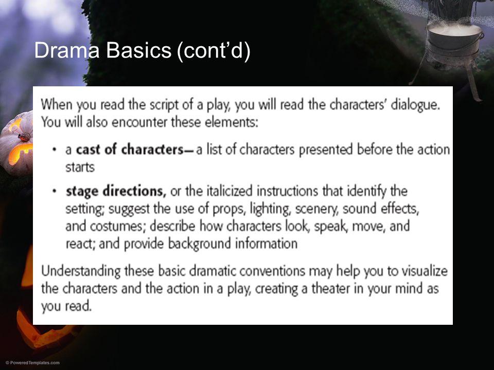 Drama Basics (cont'd)