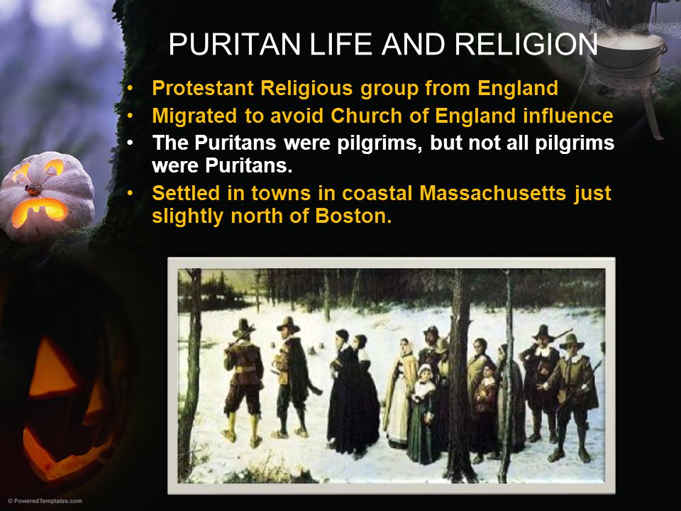 PURITAN LIFE AND RELIGION