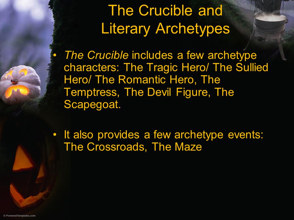 The Crucible and Literary Archetypes