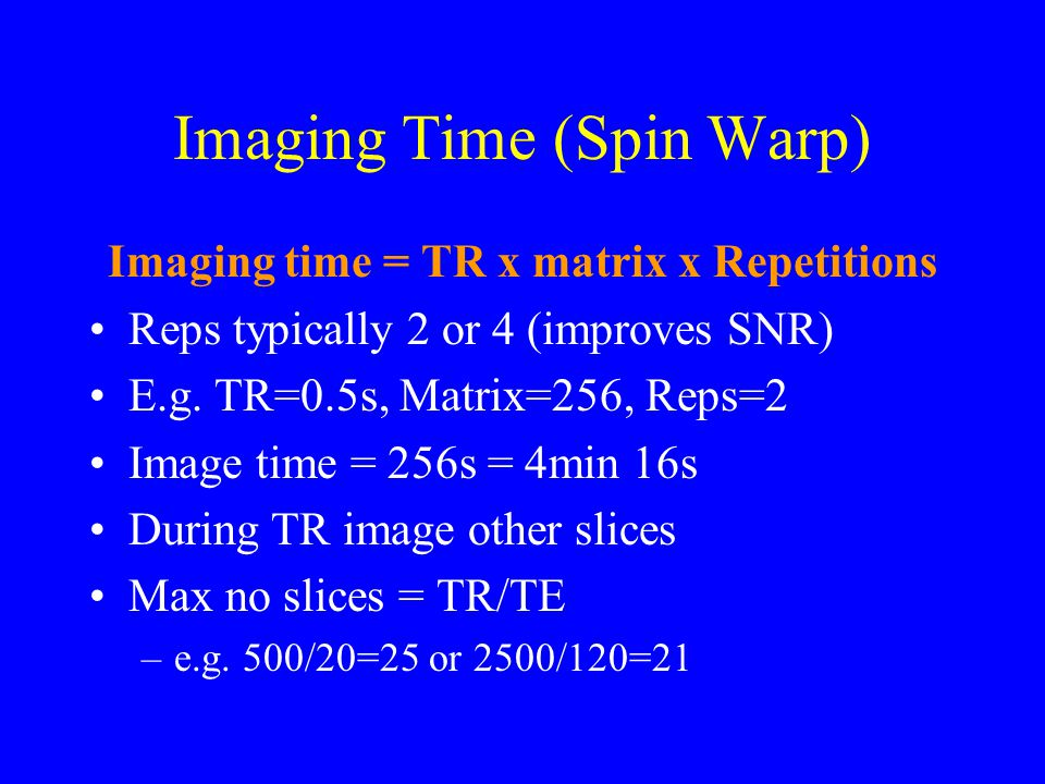 Imaging Time (Spin Warp)
