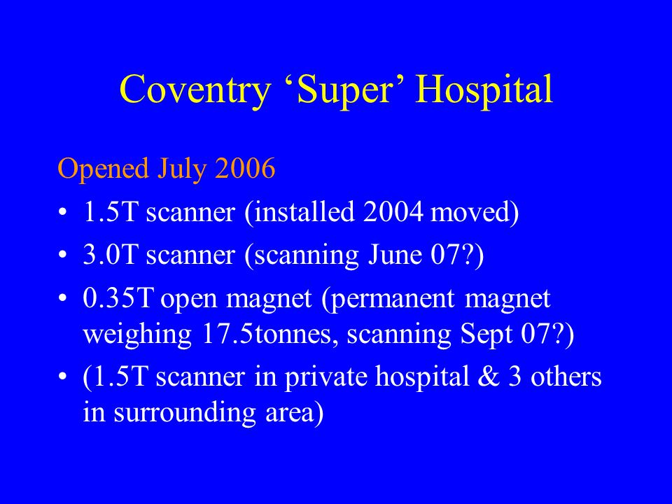 Coventry 'Super' Hospital