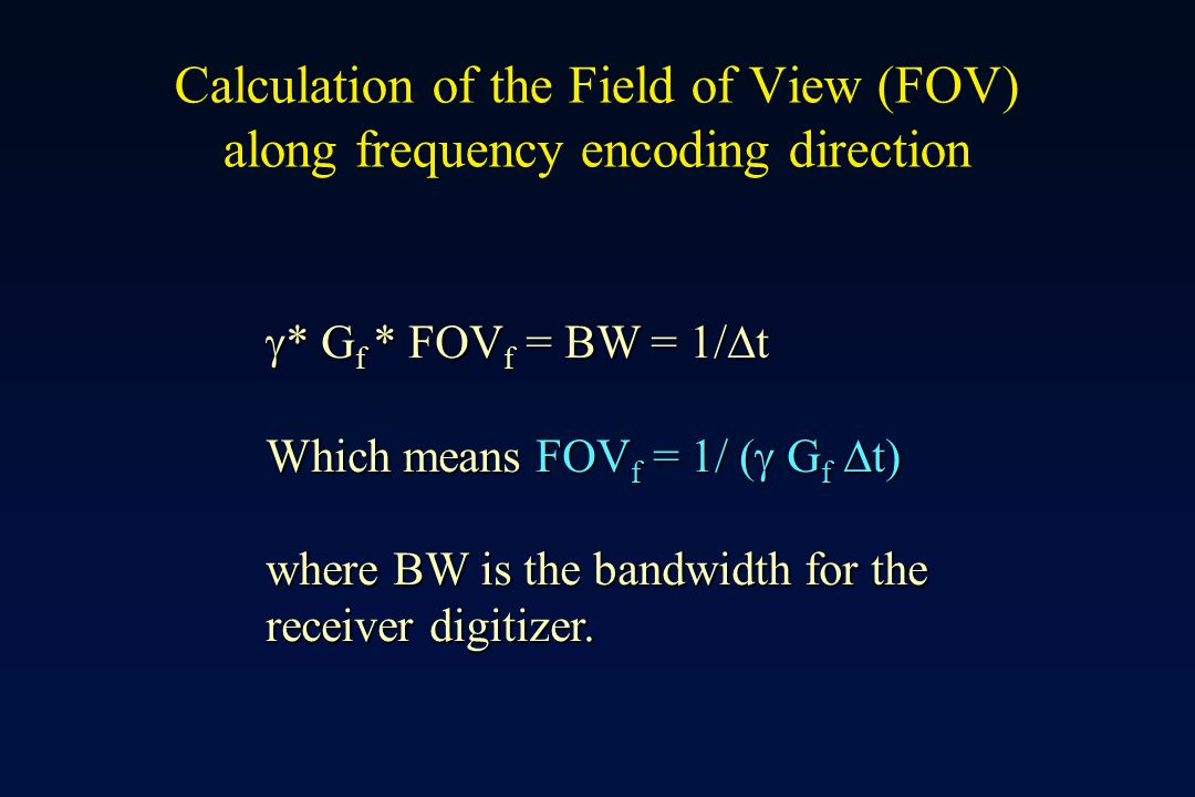 Calculation of the Field of View (FOV) along frequency encoding direction