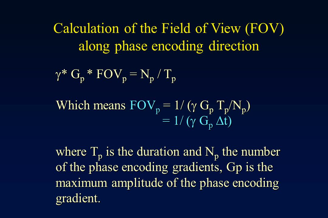 Calculation of the Field of View (FOV) along phase encoding direction