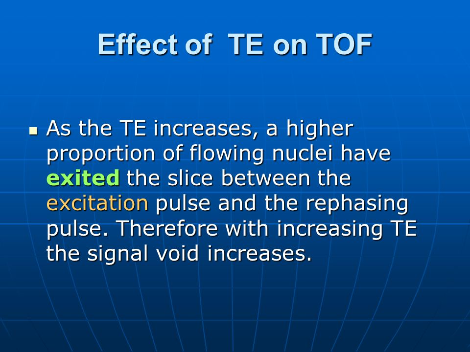 Effect of TE on TOF