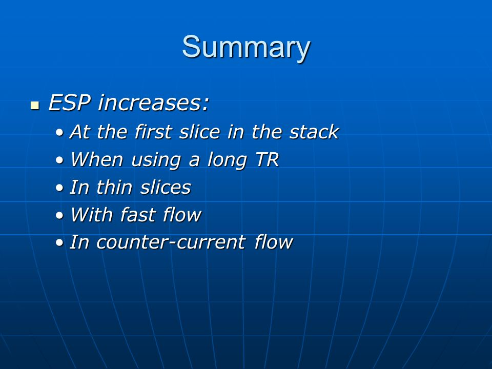 Summary ESP increases: At the first slice in the stack