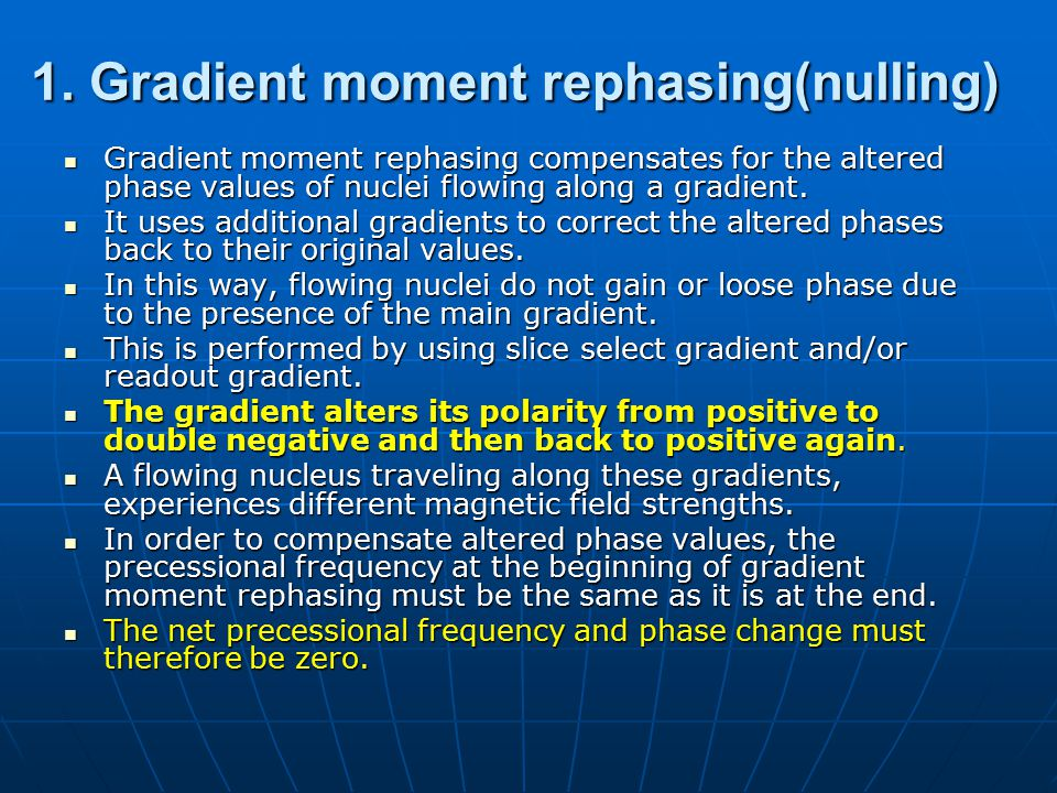 1. Gradient moment rephasing(nulling)