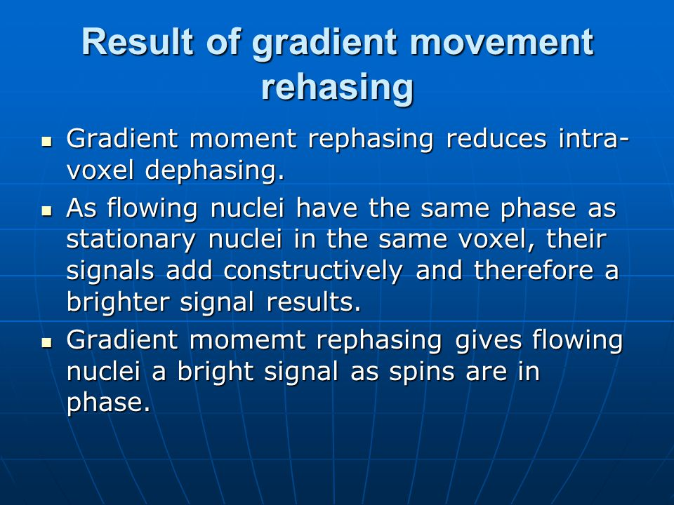 Result of gradient movement rehasing