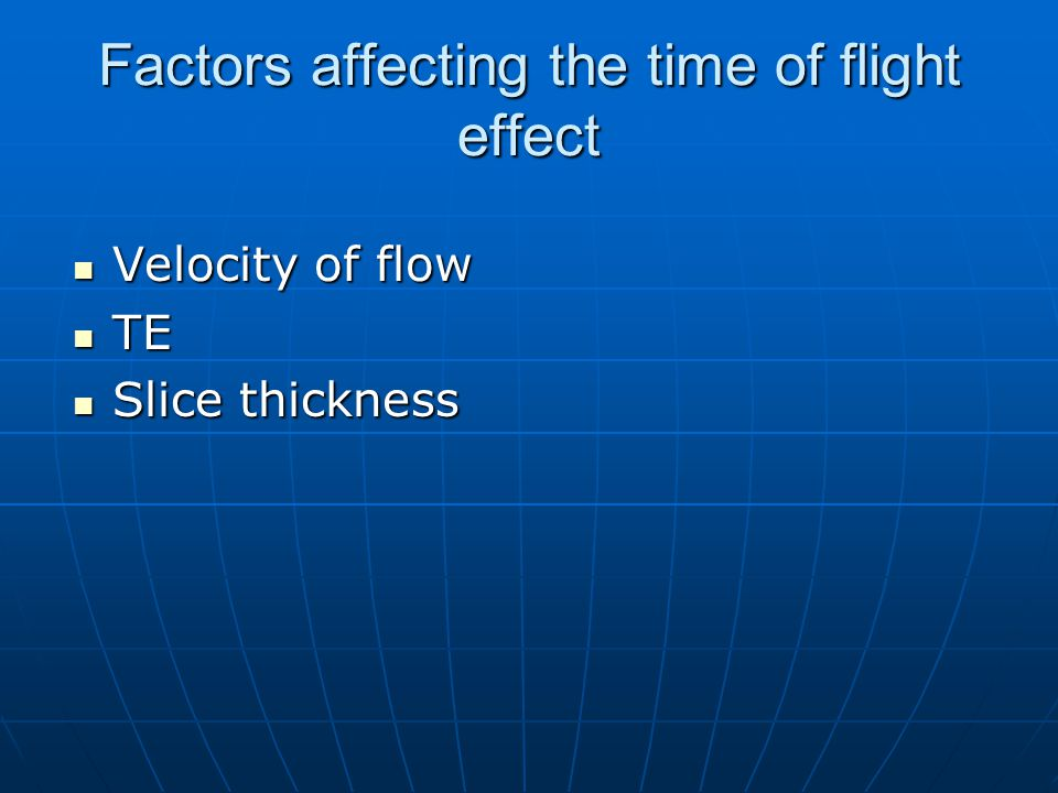 Factors affecting the time of flight effect