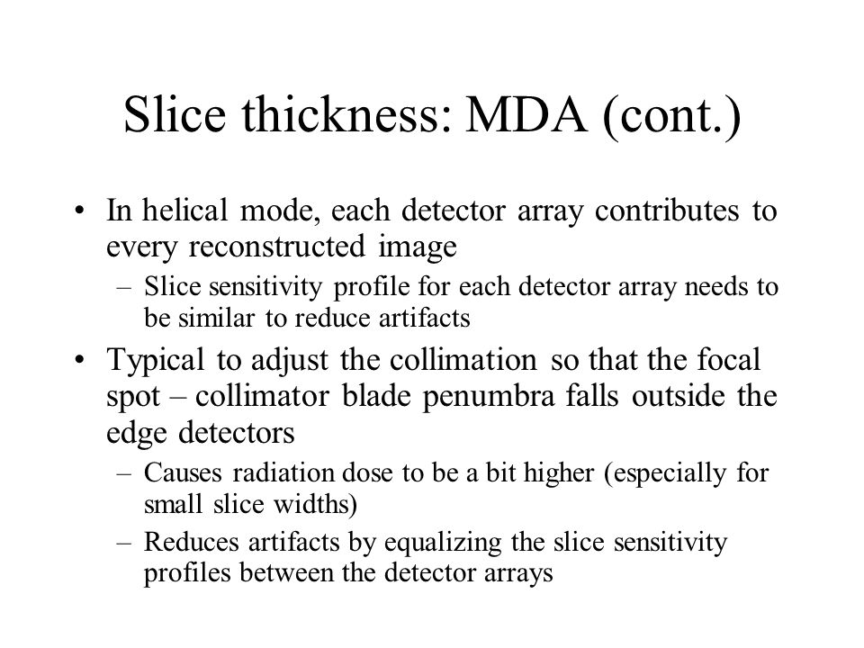 Slice thickness: MDA (cont.)