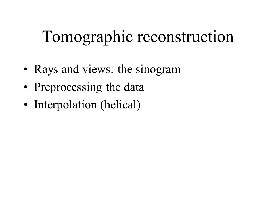 Tomographic reconstruction