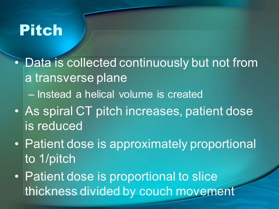 Pitch Data is collected continuously but not from a transverse plane