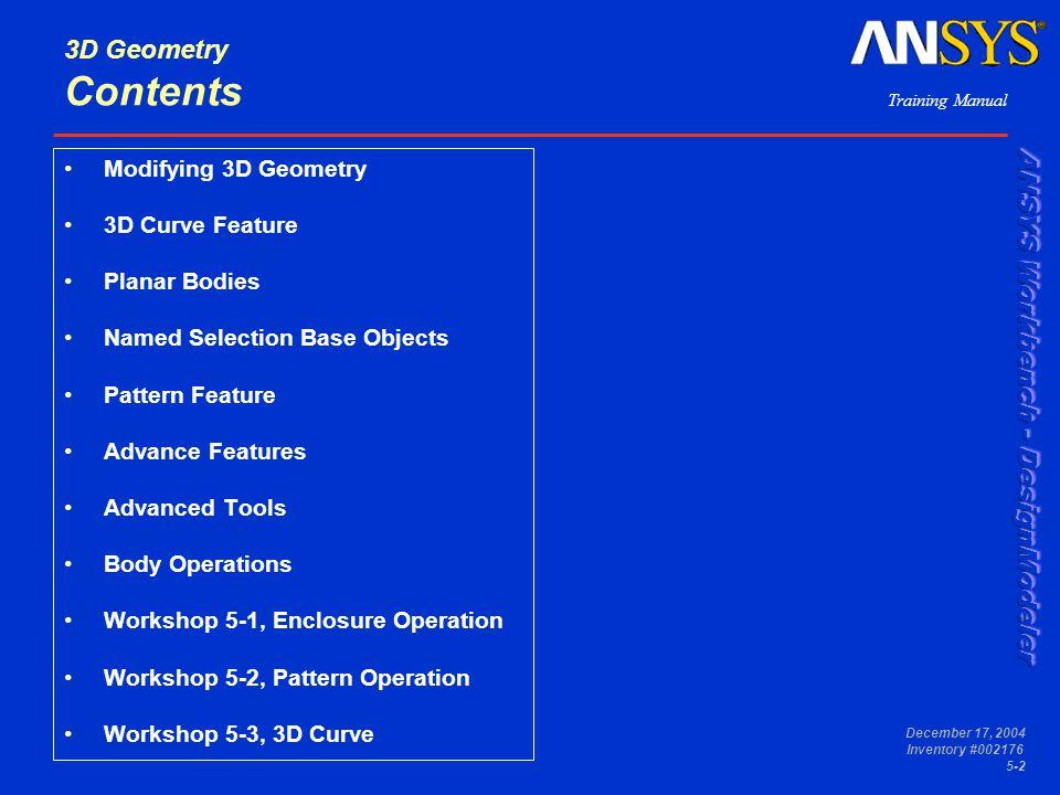 3D Geometry Contents Modifying 3D Geometry 3D Curve Feature