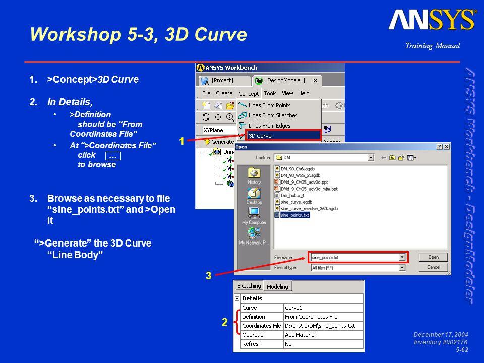 Workshop 5-3, 3D Curve 1 3 2 >Concept>3D Curve In Details,