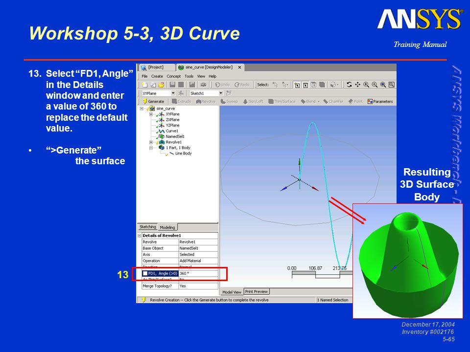 Workshop 5-3, 3D Curve Resulting 3D Surface Body 13