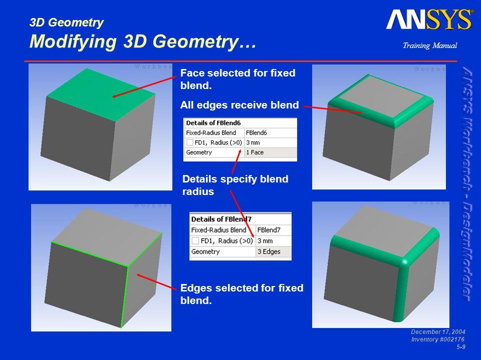 3D Geometry Modifying 3D Geometry…