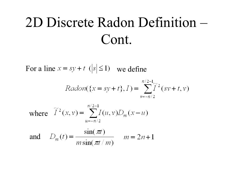 2D Discrete Radon Definition – Cont.