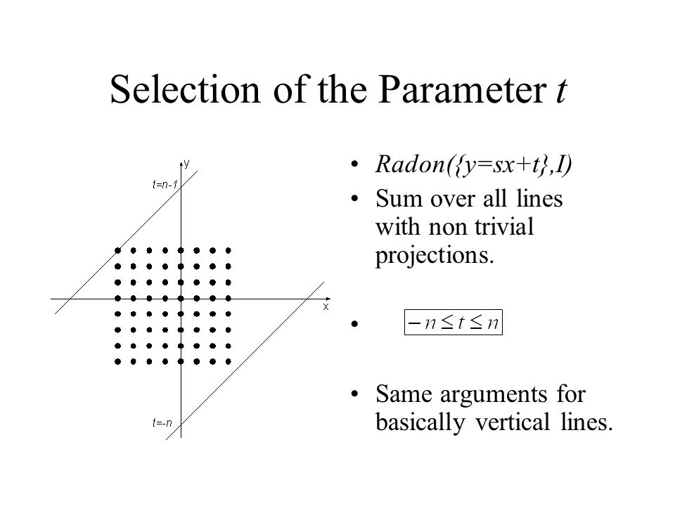 Selection of the Parameter t