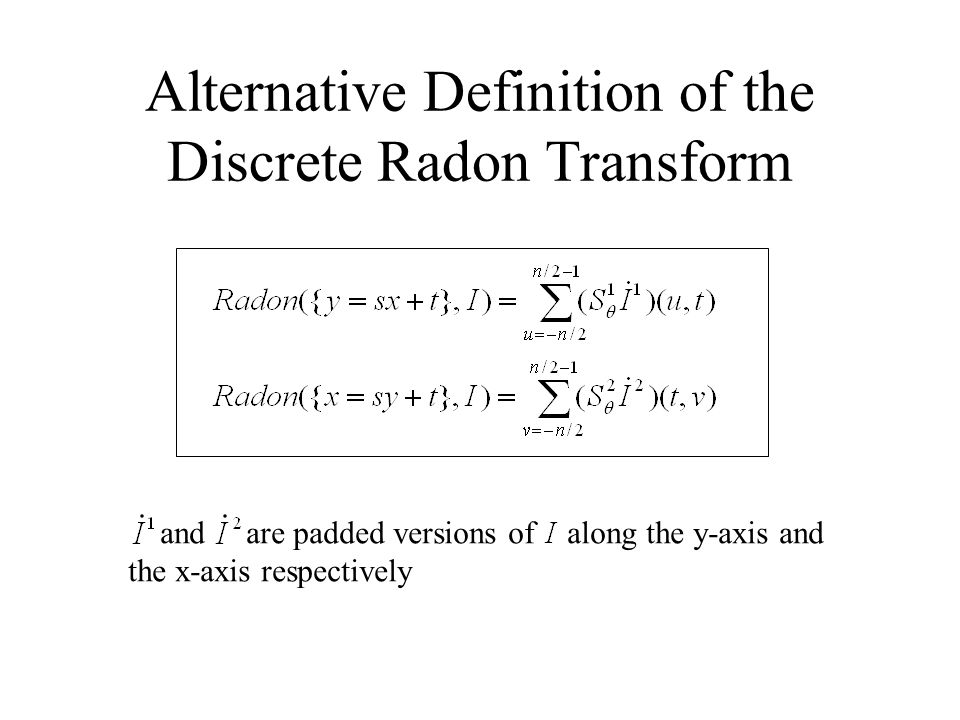 Alternative Definition of the Discrete Radon Transform