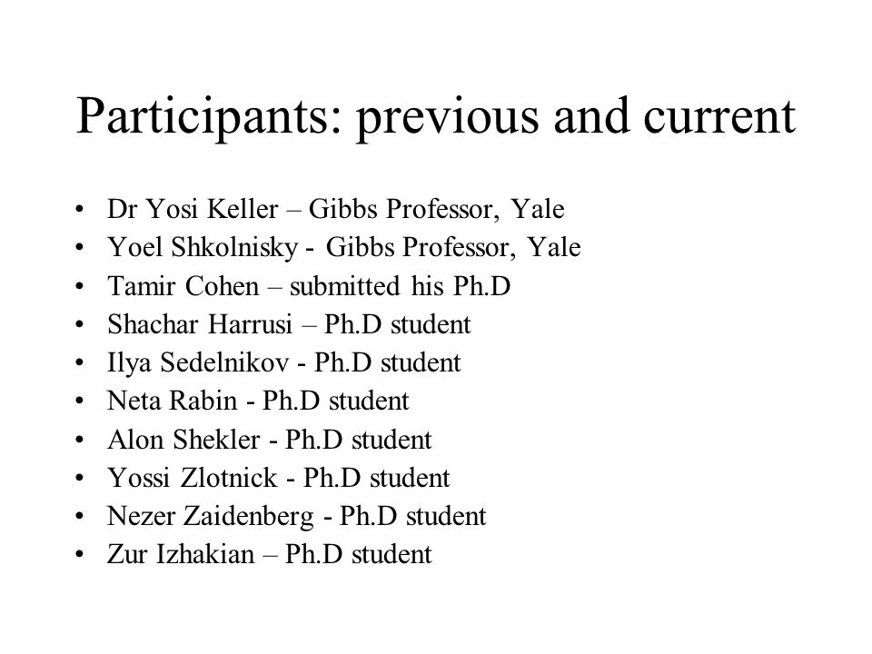 Participants: previous and current