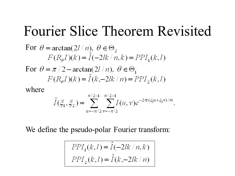 Fourier Slice Theorem Revisited