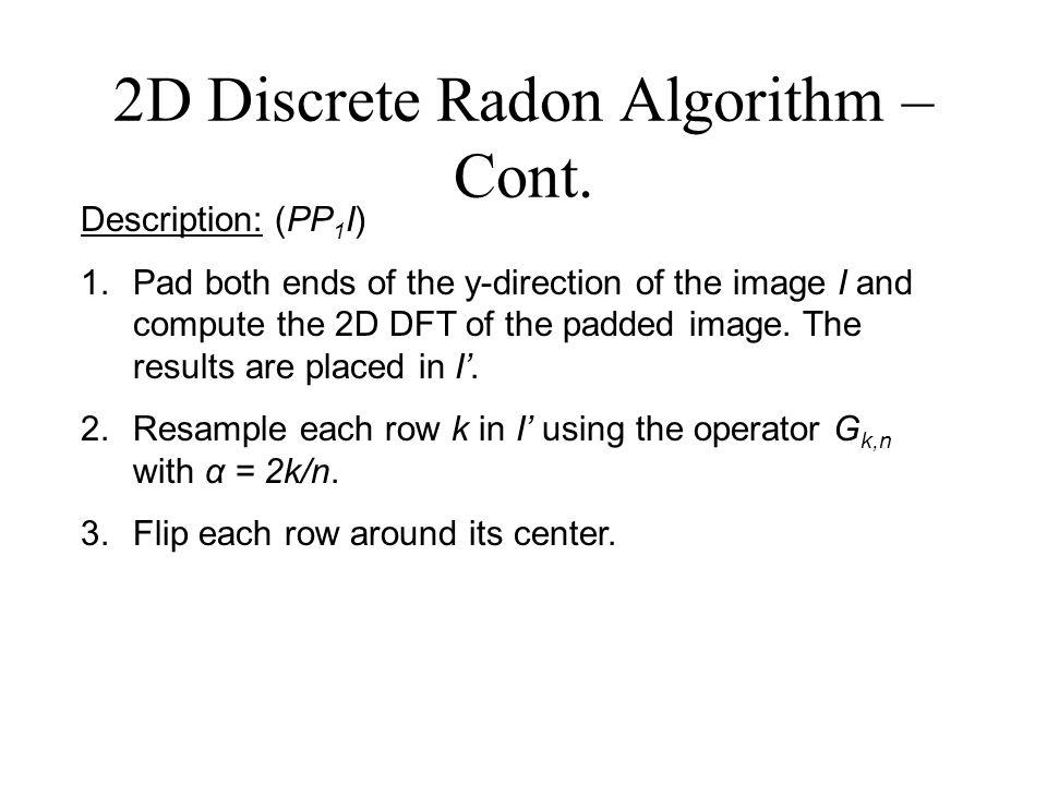 2D Discrete Radon Algorithm – Cont.