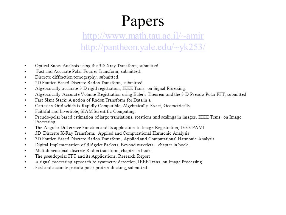 Papers http://www. math. tau. ac. il/~amir http://pantheon. yale