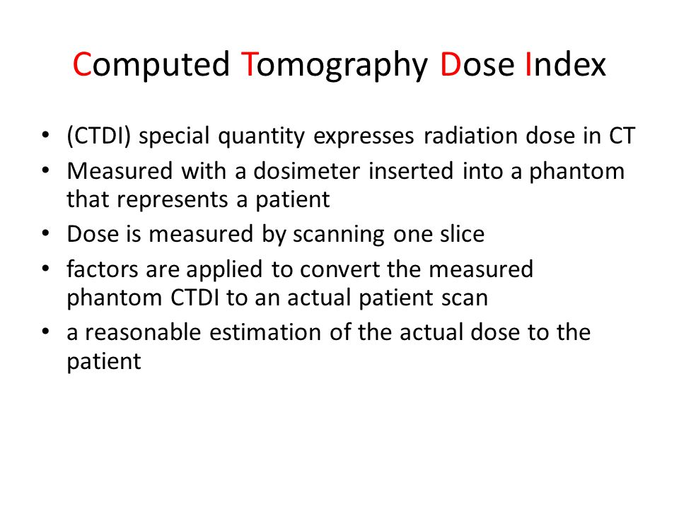 Computed Tomography Dose Index